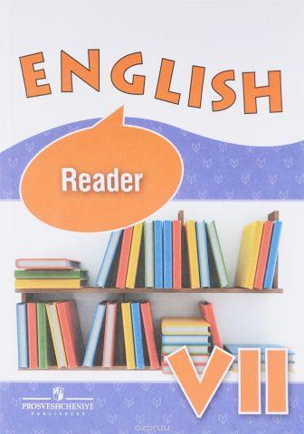 English 7: Reader / Английский язык. 7 класс. Книга для чтения